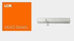 LCN 4640 Series